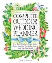 Cover of: The Complete Outdoor Wedding Planner | Sharon Naylor