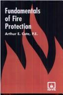 Cover of: Fundamentals of Fire Protection by Arthur E. Cote