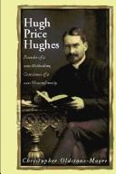 Cover of: Hugh Price Hughes by Christopher Oldstone-Moore