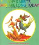 Cover of: Why Rabbits Ears Are Long Today (Predictable Word Book Level 2b Intermediate) | Janie Spaht Gill