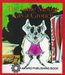 Cover of: The Little Mouse Was a Grouch (Big, Big Books) | Janie Spaht Gill