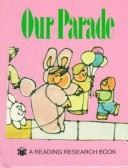 Cover of: Our Parade (Elephant Books) | Janie Spaht Gill