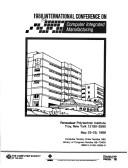Cover of: 1988 International Conference on Computer Integrated Manufacturing, Rensselaer Polytechnic Institute, Troy, New York, May 23-25, 1988 by International Conference on Computer Integrated Manufacturing (1st 1988 Rensselaer Polytechnic Institute)
