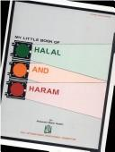 Cover of: My little book of Halal and Haram | Mohammad Mazhar Hussani