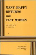 Cover of: Many happy returns ; and, Fast women | Willie Reale