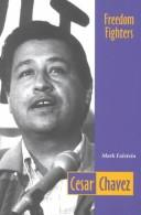 Cover of: Cesar Chavez (Freedom Fighters) | Mark Falstein