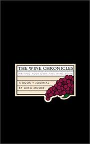 Cover of: The Wine Chronicles | Greg Moore