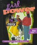 Cover of: Girl Power in the Mirror | Helen Cordes