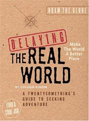 Cover of: Delaying the real world | Colleen Kinder
