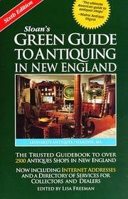 Cover of: Sloan's Green Guide to Antiquing in New England by Lisa Freeman