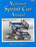 Cover of: National Sprint Car Annual (National Sprint Car Annual, 16th ed) | Nancy L. Brown