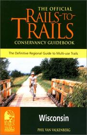 Cover of: Rails-to-Trails Wisconsin | Phil Van Valkenberg