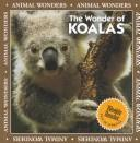 Cover of: The wonder of koalas | Patricia Lantier-Sampon, Kathy Feeney