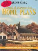 Cover of: Small & Narrow Lot Home Plans | No Authors listed