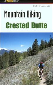 Cover of: Mountain Biking Crested Butte | Bob D'Antonio