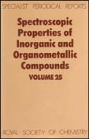 Cover of: Spectroscopic Properties of Inorganic and Organometallic Compounds | G. Davidson