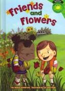 Cover of: Friends and Flowers by Jessica Gunderson