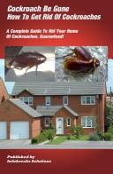 Cover of: How To Get Rid Of Cockroaches by William Taylor