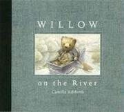 Cover of: Willow on the river | Camilla Ashforth