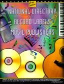 Cover of: National Directory of Record Labels & Music Publishers | Barbara Taylor