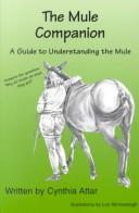 Cover of: The Mule Companion | Cynthia Attar