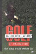 Cover of: What's This Got to Do With Golf? | Jonathan Fine