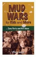 Cover of: Mud Wars for Kids and More | Mary McHugh
