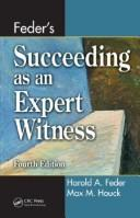 Cover of: Feder's Succeeding as an Expert Witness | Max M. Houck