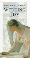 Cover of: With Love on Your Wedding Day | Helen Exley