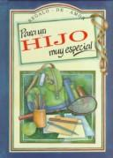 Cover of: Para UN Hijo Muy Especial (To-Give-And-To-Keep) | Helen Exley