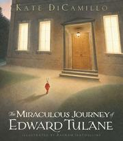 Cover of: The miraculous journey of Edward Tulane | Kate DiCamillo