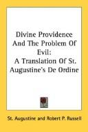 Cover of: Divine Providence And The Problem Of Evil | Augustine of Hippo
