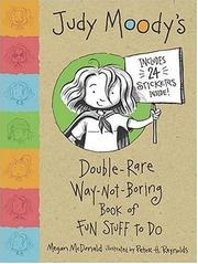 Cover of: Judy Moody's Double Rare Way-Not-Boring Book of Fun Stuff to Do (Judy Moody) | Megan Mcdonald, Megan McDonald