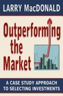 Cover of: Outperforming the Market | Larry Macdonald