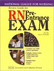 Cover of: Review Guide for RN Pre-Entrance Exam (National League for Nursing Series) | Mary McDonald