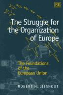 Cover of: The Struggle for the Organization of Europe | Robert H. Lieshout