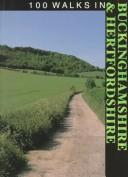 Cover of: 100 Walks in Buckinghamshire & Hertfordshire (100 Walks) | Crowood Press UK