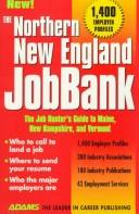 Cover of: The Northern New England JobBank | Steven Graber