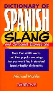 Cover of: Dictionary of Spanish Slang (Dictionaries of Foreign Slang) | Michael Mahler