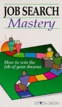 Cover of: Job Search Mastery by Steven Green