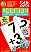 Cover of: Addition/Flash Cards With Muppet Reward Stickers | American Education Publishing