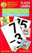 Cover of: Subtraction/Flash Cards With Muppet Reward Stickers (Brighter Child Series) | American Education Publishing