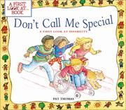 Cover of: Don't call me special | Thomas, Pat