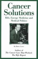 Cover of: Cancer Solutions by Barry Lynes