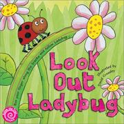 Cover of: Look Out Ladybug (Follow the Trail Board Books) | David Crossley