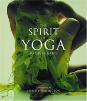 Cover of: The Spirit of Yoga | Kathy Phillips