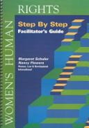 Cover of: Women's Human Rights Step by Step by Margaret Schuler