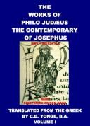 Cover of: The Works of Philo Judzus, the Contemporary of Josephus | Judzus Philo