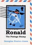 Cover of: Ronald the Postage Stamp | G. Hunter-Jones