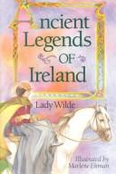 Cover of: Ancient Irish Charms and Cures | Lady Wilde